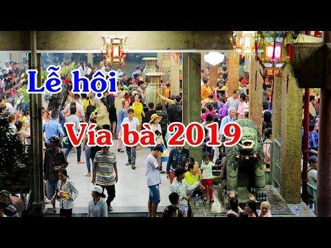 Lễ hội vía bà chúa xứ châu đốc 2019