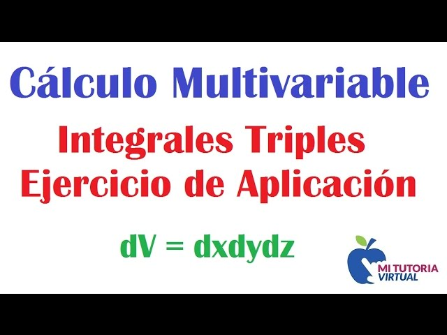 Ejercicio Aplicacion Integrales Triples - Calculo Integral - Mi Profesor de Matematicas - Video 080