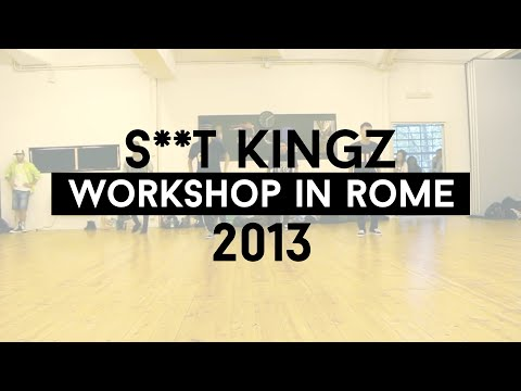 S**t Kingz Workshop in Rome - Choreography