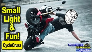 Small Light & Fun! - Why Small Motorcycles Are STILL Awesome!   MotoVlog