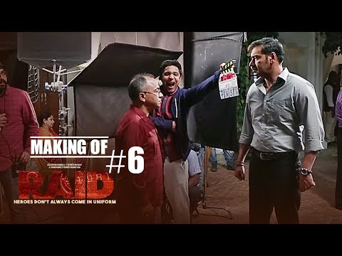 Making of Raid #6 - On Location | Ajay Devgn | Ileana D'Cruz
