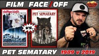 Film Face/Off - Pet Sematary (1989) Vs. Pet Sematary (2019)