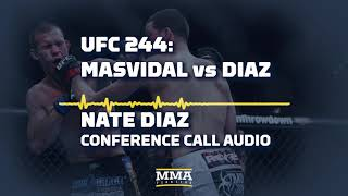 UFC 244: Nate Diaz Conference Call Audio - MMA Fighting