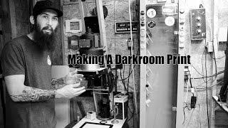 Making A Darkroom Print