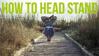 How to Breakdance: Head Stand | Freeze Basics
