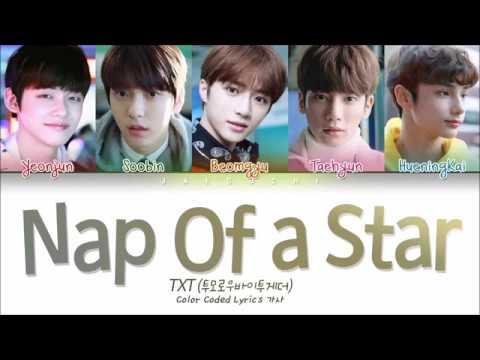 Download  TXT 투모로우바이투게더 - Nap of a Star별의 낮잠 Color Coded s Eng/Rom/Han/가사 Gratis, download lagu terbaru