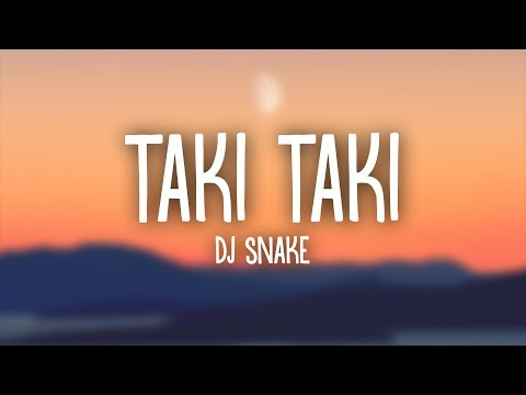 Download DJ Snake Selena Gomez Ozuna Cardi B  Taki Taki Lyrics