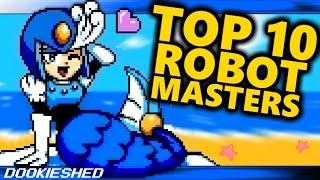 MegaMan ▶ Top 10 Robot Masters • [dookieshed]