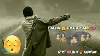 Sapna Toota Hai  Sad Song WhatsApp Status video