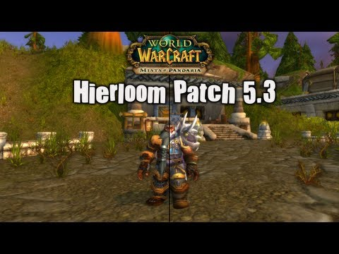 World of Warcraft Nexos: Heirloom w Patch 5.3