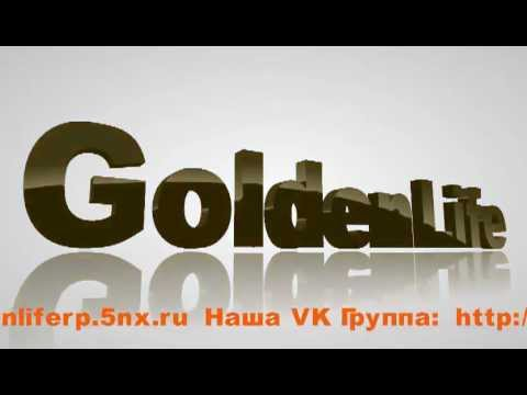Golden Life[RP] Promo video edtition[by Brain Miller]