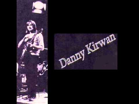 Danny Kirwan - Own up - Somebody watching me