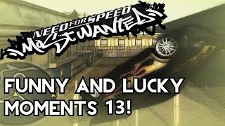 Funny And Lucky Moments - NFS Most Wanted - Ep. 13