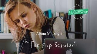 "Alana Massey is ""The Pop Scholar""   Noteworthy by Medium"