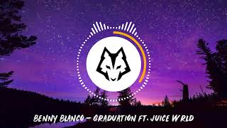 Benny Blanco - Graduation ft. Juice Wrld [Bass Boosted]