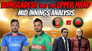 Bangladesh has the upper hand | BANvsAFG | CWC19