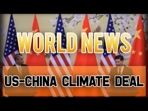 United States - China Climate Deal November 2014: Why It's A Good Thing