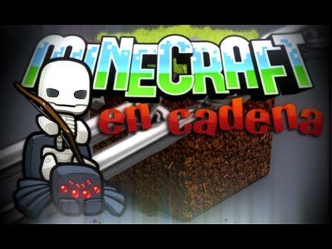 Minecraft en cadena Episodio 1 Empezando...