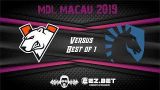 Virtus Pro VS Liquid | MDL Macau 2019 | Group Stage