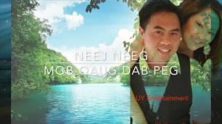 hmong neej neeg :love story Mob Qaug Dab Peg