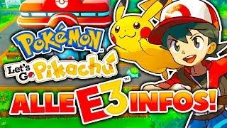 Ein Spiel für LAPPEN? • Pokemon Let's Go Pikachu Treehouse E3 Zusammenfassung