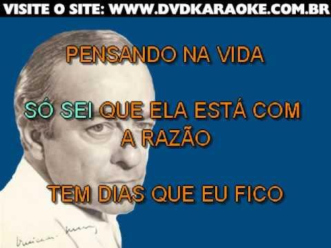 Vinícius De Moraes   Sei Lá, A Vida Tem Sempre Razão