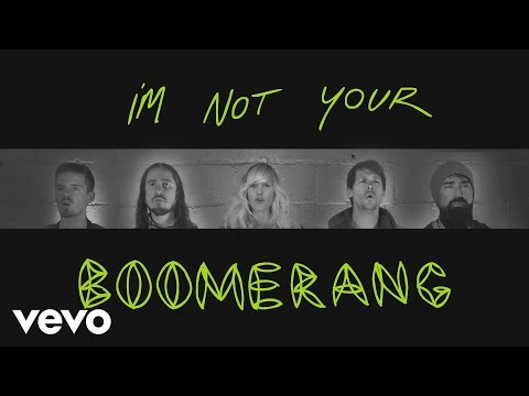 Walk Off The Earth - Boomerang