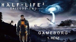 Half-Life 2: Episode Two (Cinematic Mod)   1. rész - Irány a Fehér Erdő