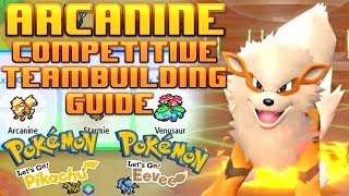 Arcanine Competitive Team Building guide - Lets Go Pikachu and Lets Go Eevee Discussion