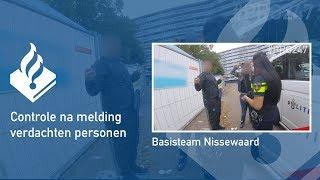 Politie #PRO247 Controle na melding verdachte personen
