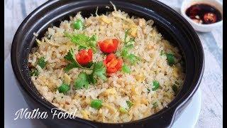 Bí quyết làm cơm chiên cá mặn thơm ngon như tiệm, hạt cơm săn bung, tơi mà không khô|| Natha Food