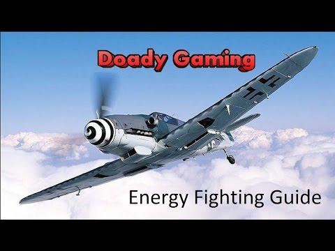 War Thunder - Energy Fighting Guide