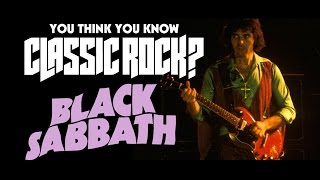 Black Sabbath - You Think You Know Classic Rock?