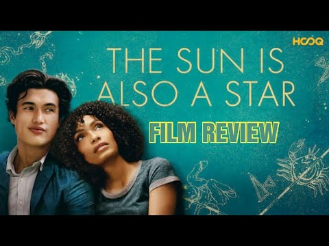 The Sun Is Also A Star - Film Review