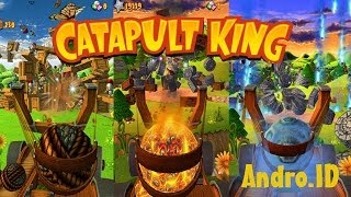 Catapult King - лучший аналог Angry Birds в 3D!