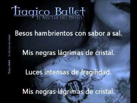 Tragico Ballet - Lágrimas De Cristal
