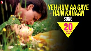 download lagu Yeh Hum Aa Gaye Hain Kahaan - Full Song gratis