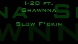 Watch I20 Slow Fuckin video