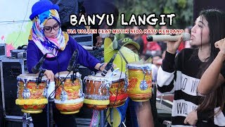 Download Lagu BANYU LANGIT - VIA VALLEN FEAT RATU KENDANG MUTIK NIDA Gratis STAFABAND