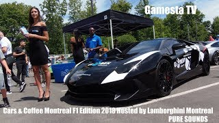 Montreal Cars and Coffee XV F1 Edition 2018 Hosted by Lamborghini Montreal [PURE SOUNDS]