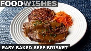 Easy Baked Beef Brisket - Food Wishes