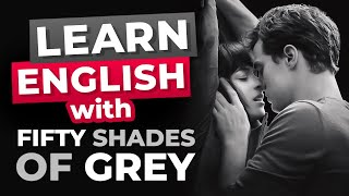 Learn English With Movies | FIFTY SHADES OF GREY