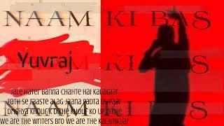 Yuvraj - Naam ki Bas prod. Yuvraj  Rap Song  2020   #gkphiphop