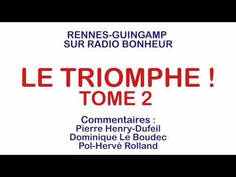 Rennes-Guingamp sur une radio guingampaise - Tome 2 (Radio Bonheur)