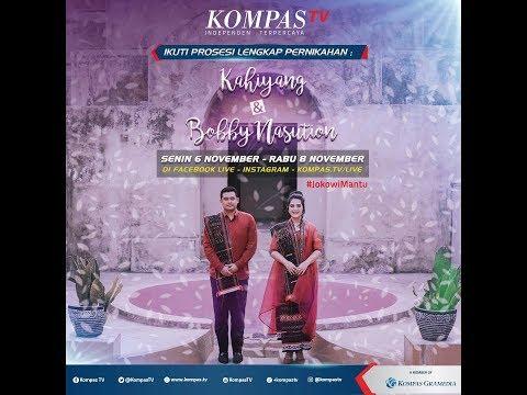 Prosesi Pernikahan Kahiyang - Bobby | LIVE