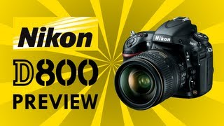 Nikon D800 - Preview