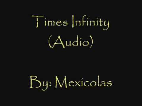 Mexicolas - Times Infinity