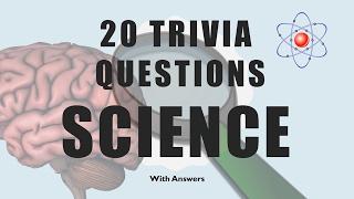 20 Trivia Questions (Science) No. 1