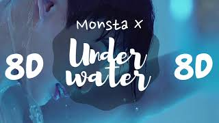 [8D AUDIO] MONSTA X (몬스타엑스) - UNDERWATER[USE HEADPHONES 🎧] | MONSTA X | 8D