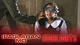 Ipaglaban Mo: A group of armed men abducts Emily